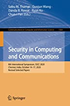Security in Computing and Communications: 8th International Symposium, SSCC 2020, Chennai, India, October 14–17, 2020, Rev...