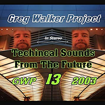 13 Technical Sounds from the Future