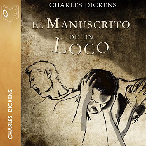 El manuscrito de un loco [A Madman's Manuscript] audiobook cover art
