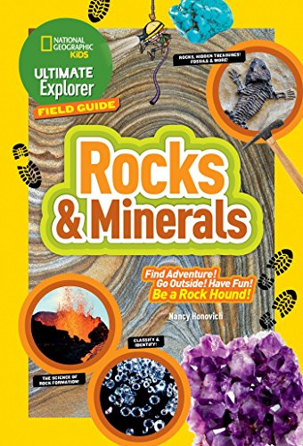 Ultimate Explorer Field Guide: Rocks and Minerals (National Geographic Kids)