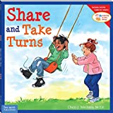 Share and Take Turns (Learning to Get Along, Book 1) (Learning to Get Along)