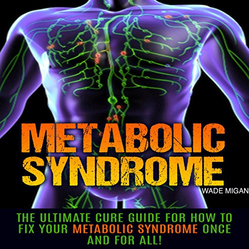 Metabolic Syndrome audiobook cover art