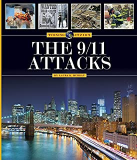 The 9/11 Attacks (Turning Points)