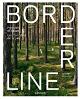 Borderline: Frontiers of Peace / Les frontiers de la paix