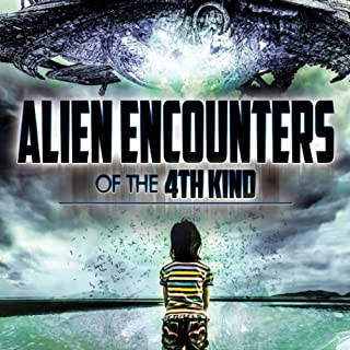 Alien Encounters of the 4th Kind audiobook cover art