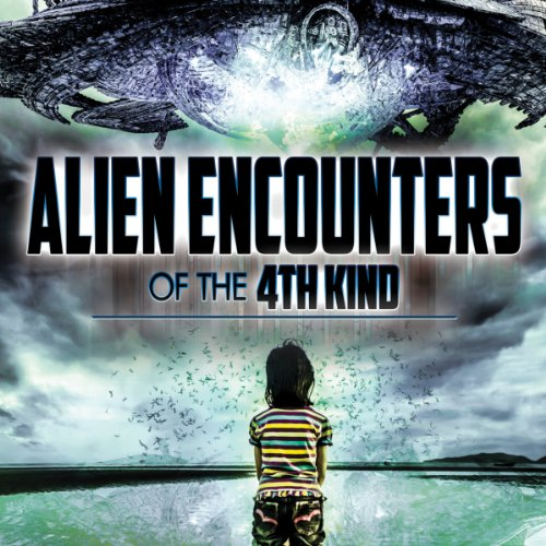 Alien Encounters of the 4th Kind cover art