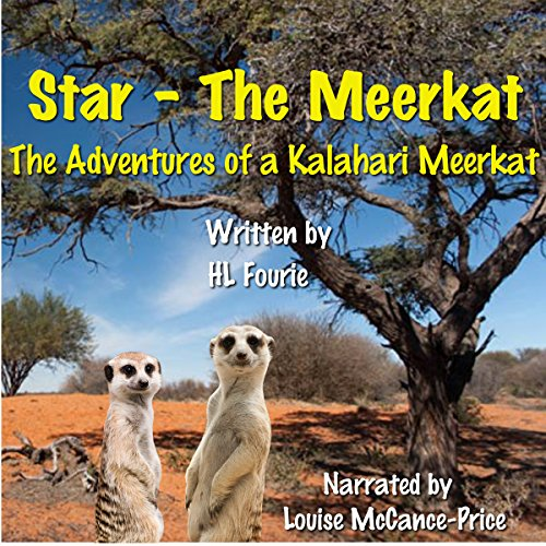 Star the Meerkat: The Adventures of a Kalahari Meerkat cover art