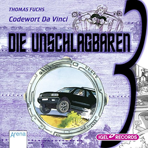 Codewort Da Vinci     Die unschlagbaren Drei 3              By:                                                                                                                                 Thomas Fuchs                               Narrated by:                                                                                                                                 Dominik Freiberger                      Length: 1 hr and 17 mins     Not rated yet     Overall 0.0