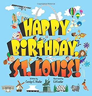 Happy Birthday St. Louis!