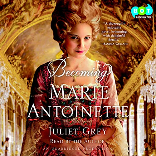 Becoming Marie Antoinette audiobook cover art