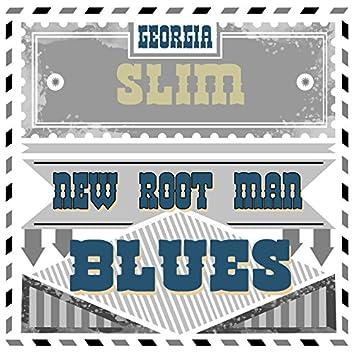 New Root Man Blues