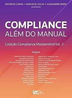 Compliance Além do Manual: Coleção Compliance Mastermind Vol. 2