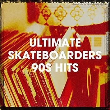 Ultimate Skateboarders 90S Hits