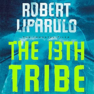 The 13th Tribe     The Immortal Files, Book 1              Written by:                                                                                                                                 Robert Liparulo                               Narrated by:                                                                                                                                 Daniel Butler                      Length: 14 hrs and 18 mins     1 rating     Overall 1.0