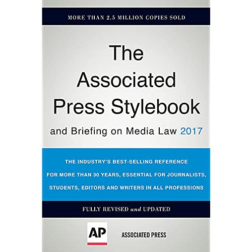 The Associated Press Stylebook 2017: and Briefing on Media Law (Associated Press Stylebook and Briefing on Media Law)