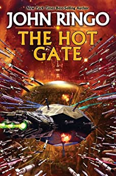 The Hot Gate (Troy Rising Book 3) by [John Ringo]