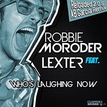 Who's Laughing Now 2.0 (feat. Lexter)