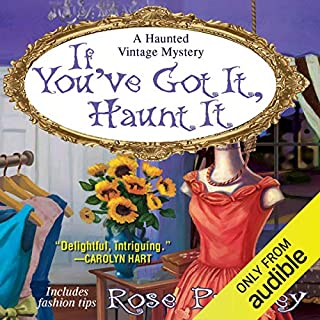 If You've Got It, Haunt It audiobook cover art