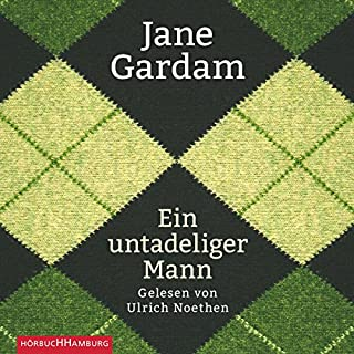 Ein untadeliger Mann     Edward Feathers 1              By:                                                                                                                                 Jane Gardam                               Narrated by:                                                                                                                                 Ulrich Noethen                      Length: 9 hrs and 51 mins     1 rating     Overall 5.0