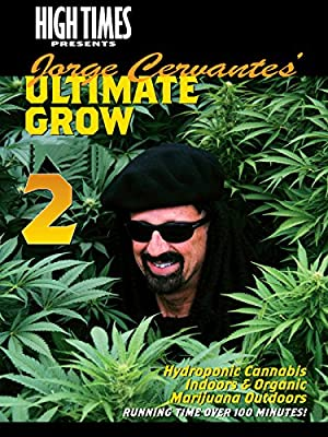 High Times Presents Jorge Cervantes - Grow 2 by
