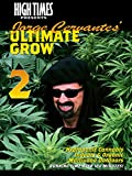 High Times Presents Jorge Cervantes - Grow 2
