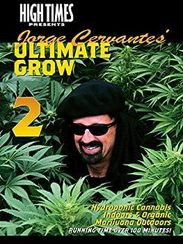 High Times Presents Jorge Cervantes - Grow 2