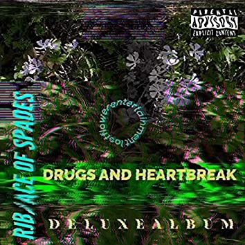 Drugs & Heartbreak [Deluxe]