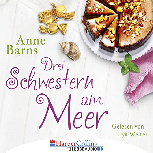 Drei Schwestern am Meer                   Autor:                                                                                                                                 Anne Barns                               Sprecher:                                                                                                                                 Ilya Welter                      Spieldauer: 4 Std. und 23 Min.     28 Bewertungen     Gesamt 4,2