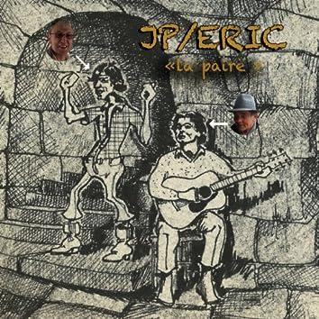 JP / Eric 'La paire'