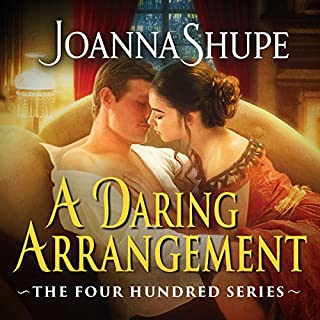 A Daring Arrangement                   By:                                                                                                                                 Joanna Shupe                               Narrated by:                                                                                                                                 Roxy Isles                      Length: 9 hrs and 13 mins     28 ratings     Overall 4.3