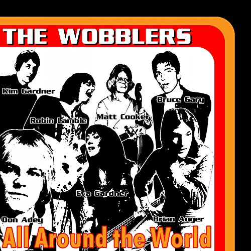 All Around The World (feat. Kim Gardener, Robin Lamble, Matt Cooker, Eva Gardner, Don Adey & Brian Auger)