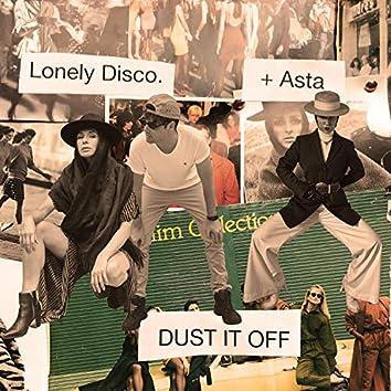 Dust It Off