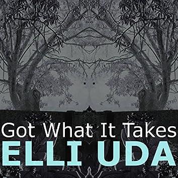 Got What It Takes (Radio, Demo & Dub Versions)
