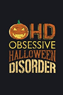 HD obsessive halloween disorder: An awesome halloween themed Gift for your friends or your loved ones , Planner & journal ...