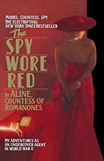 The Spy Wore Red: The Romanones Spy Series