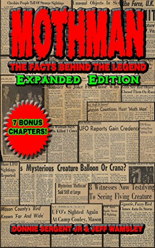 MOTHMAN: The Facts Behind the Legend: Expanded Edition (English Edition)