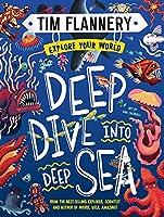 Explore Your World: Deep Dive into Deep Sea: Explore Your World #2
