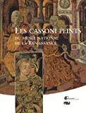 Les Cassoni peints du musee national de la Renaissance