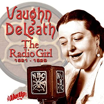 Vaughn De Leath: The Radio Girl 1921-1929