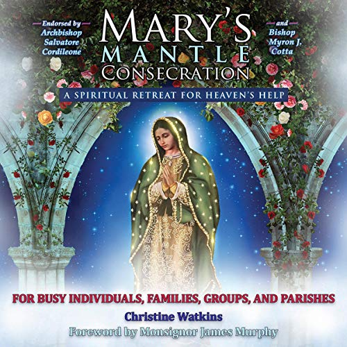Mary's Mantle Consecration cover art