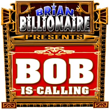 Bobby Is Calling! Bob Is Calling!