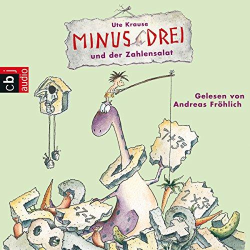 Minus Drei und der Zahlensalat audiobook cover art