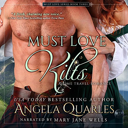 Must Love Kilts: A Time Travel Romance audiobook cover art