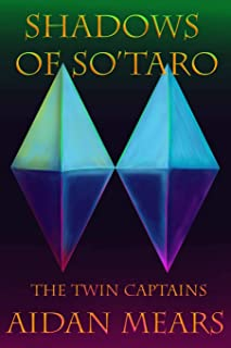 Shadows of So'taro: The Twin Captains