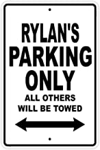 Rylan's Parking Only All Others Will Be Towed Name Gift Novelty Metal Aluminum 12