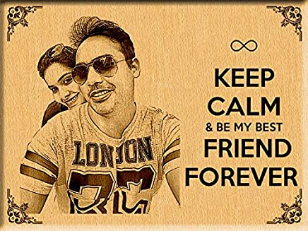 Incredible Gifts India Wooden Keep Calm and Be My Friend Engraved Photo Plaque (9x7-inch)