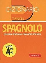 Dizionario spagnolo. Italiano-spagnolo, spagnolo-italiano (Dizionari travel)