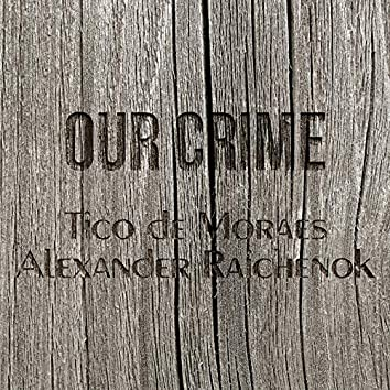 Our Crime