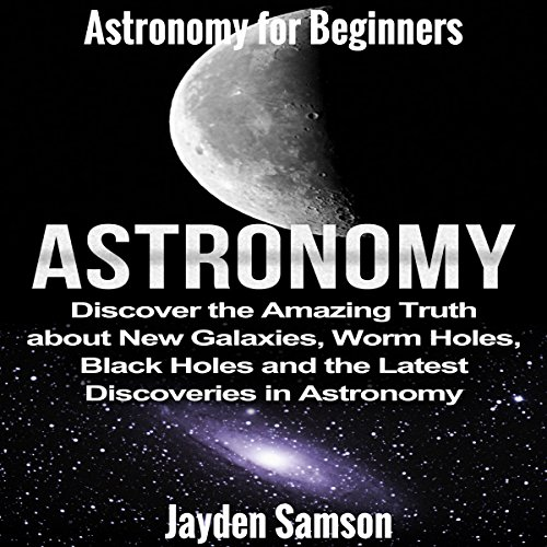 Astronomy: Astronomy for Beginners audiobook cover art