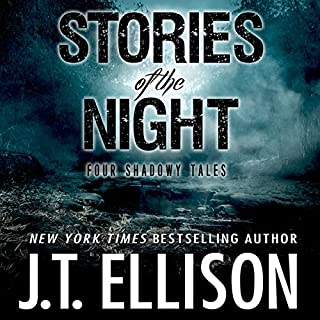 Stories of the Night: Four Shadowy Tales                   By:                                                                                                                                 J.T. Ellison                               Narrated by:                                                                                                                                 Courtney Parker,                                                                                        Basil Sands                      Length: 4 hrs and 40 mins     3 ratings     Overall 5.0